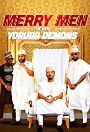 Merry Men: The Real Yoruba Demons (2019)