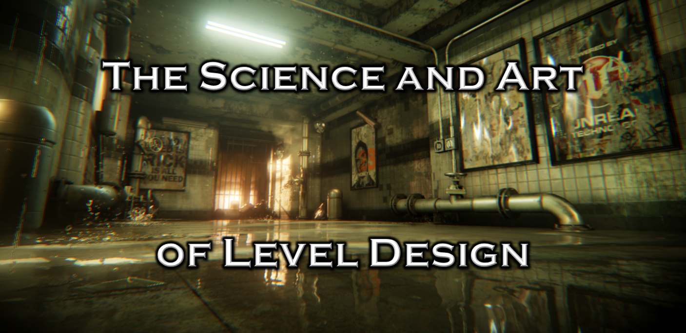 The-Science-and-Art-of-Level-Design.png