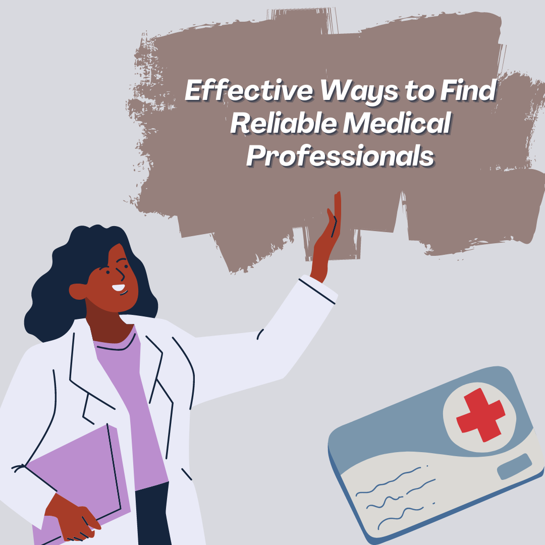 Effective-Ways-to-Find-Reliable-Medical-Professionals