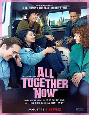 All Together Now (2020) Hindi Dual Audio Movie 480p HDRip 300MB Watch Online