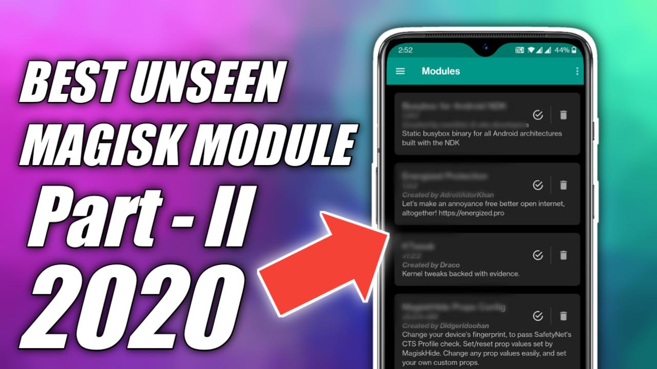 Best Magisk Modules 2020 [Unseen Modules] Part 2