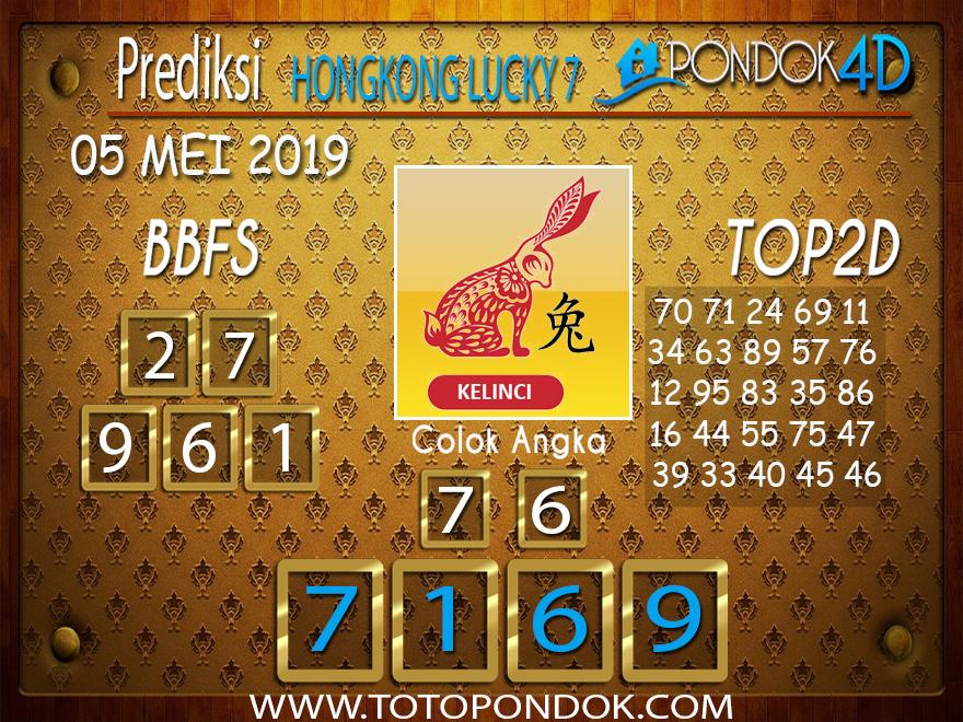 Prediksi Togel HONGKONG LUCKY 7 PONDOK4D 05 MEI 2019
