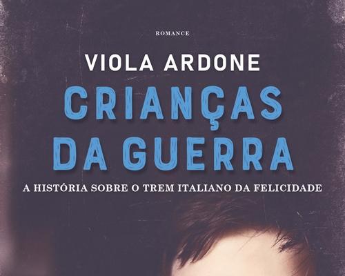 """@FaroEditorial lança esse mês """"Crianças da Guerra"""" da escritora italiana Viola Ardone"""