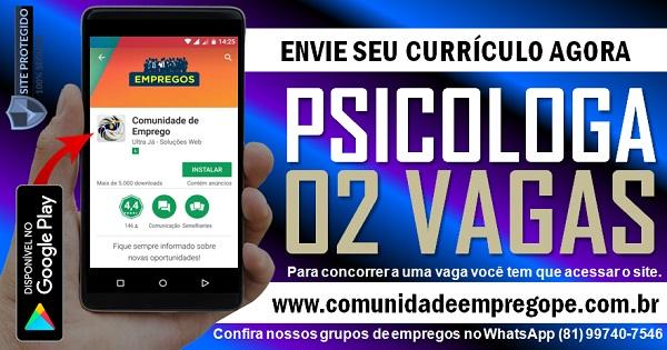 PSICOLOGA, 02 VAGAS PARA EMPRESA DE SAÚDE EM CAMARAGIBE