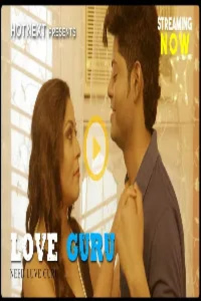 18+ Love Guru (2021) HotNext Originals Hindi Short Film 720p HDRip 250MB Download