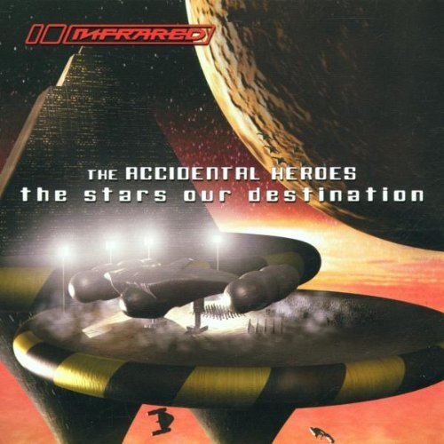 Download The Accidental Heroes - The Stars Our Destination mp3