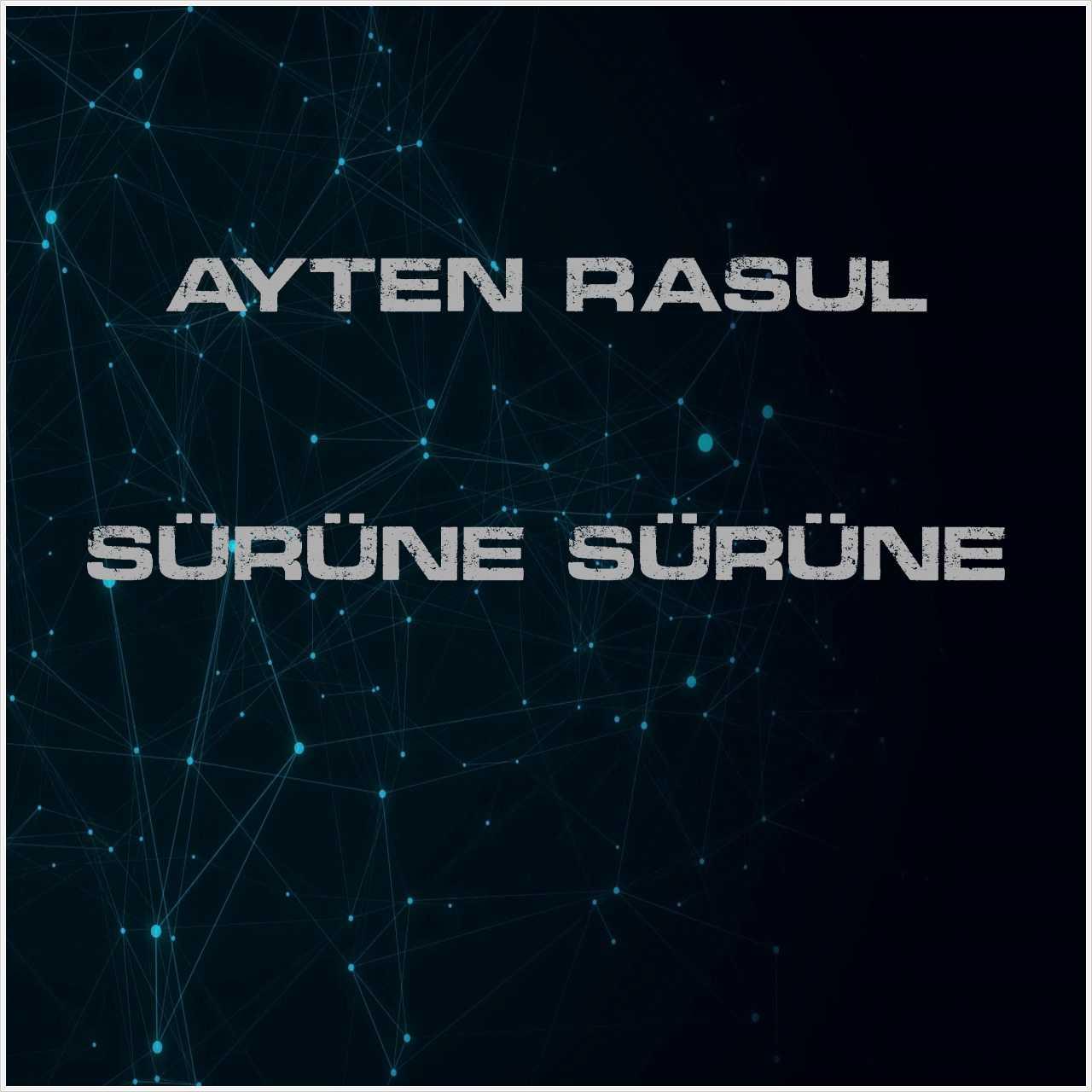 دانلود آهنگ جدید Ayten Rasul به نام Sürüne Sürüne