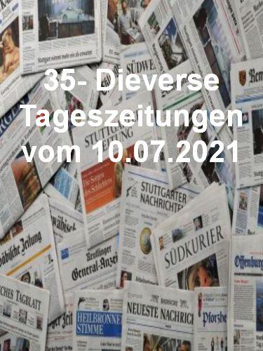 Cover: 35- Diverse Tageszeitungen vom 10  Juli 2021