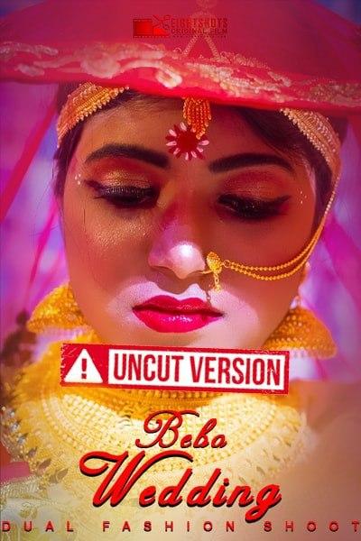 Bebo Wedding 2020 EightShots Hindi Uncut Vers Short Film 720p UNRATED HDRip 170MB Download