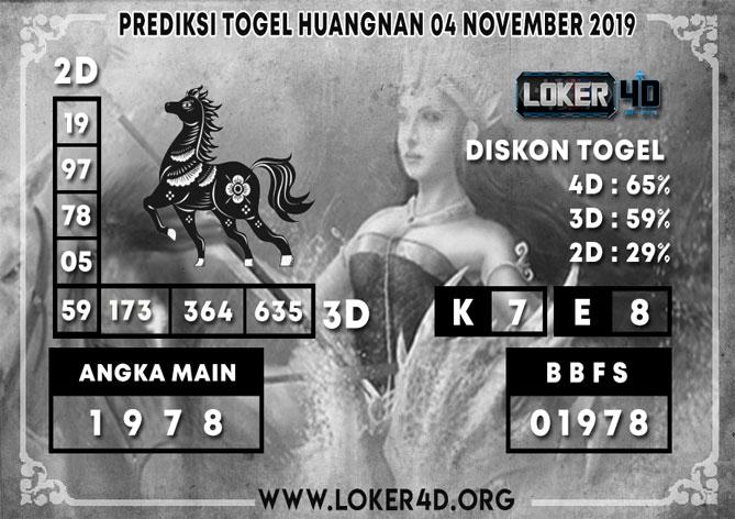PREDIKSI TOGEL HUANGNAN LOKER4D 04 NOVEMBER 2019