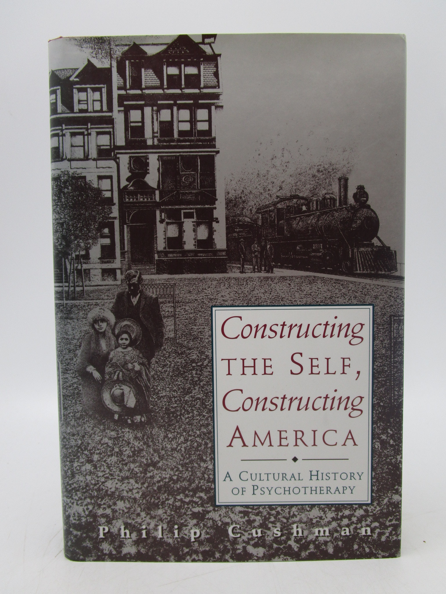 Image for Constructing the Self, Constructing America (First Edition)
