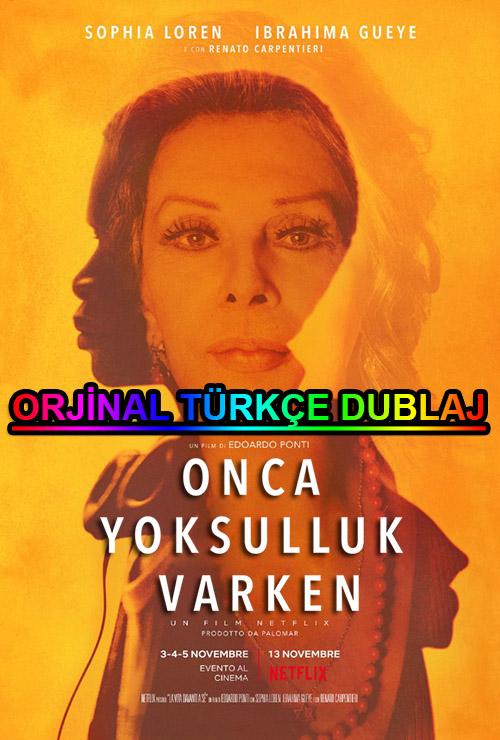 Onca Yoksulluk Varken   2020   WEB-DL   XviD   Türkçe Dublaj   m720p - m1080p   WEB-DL   Dual   TR-EN   Tek Link
