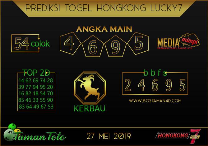 Prediksi Togel HONGKONG LUCKY 7 TAMAN TOTO 27 MEI 2019