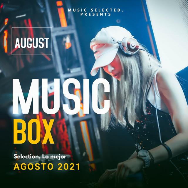 Music Box Julio Agosto 2021- Music Selected