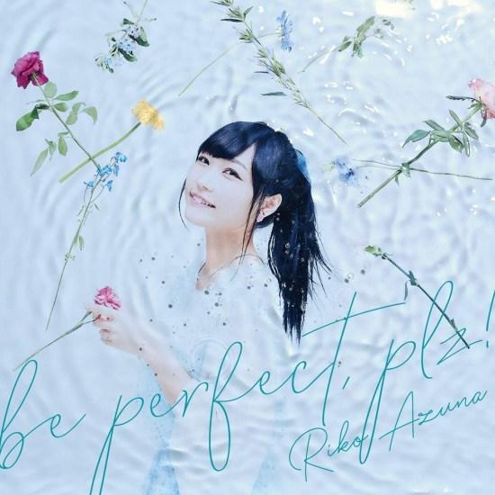 [Single] Riko Azuna – be perfect, plz!