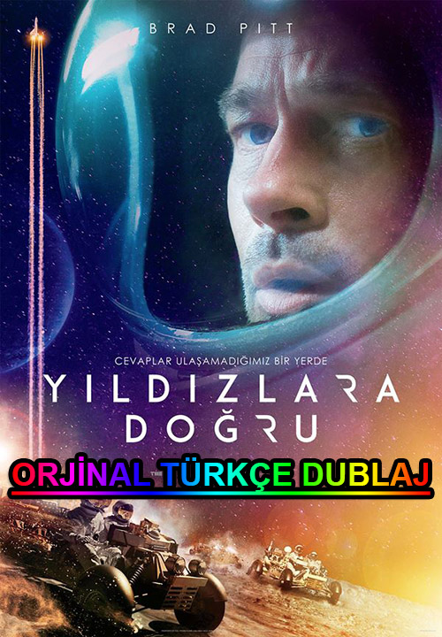 Yıldızlara Doğru | Ad Astra | 2019 | BDRip | XviD | Türkçe Dublaj | m720p - m1080p | BluRay | Dual | TR-EN | Tek Link