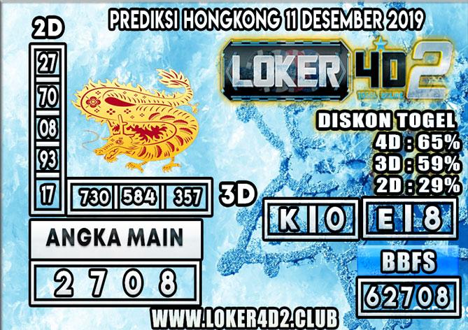 PREDIKSI TOGEL HONGKONG POOLS LOKER4D2 11 DESEMBER 2019