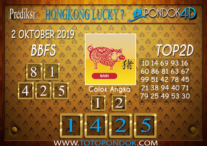Prediksi Togel HONGKONG LUCKY 7 PONDOK4D 2 OKTOBER 2019