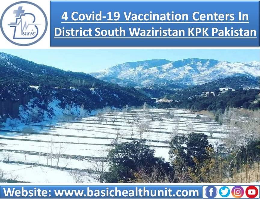 4 Covid-19 Vaccination Centers In District South Waziristan KPK Pakistan