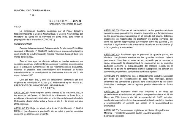 Locales: A contra reloj: El Municipio promulgó en el día de   hoy dos nuevos Decretos en línea con la emergencia   sanitaria