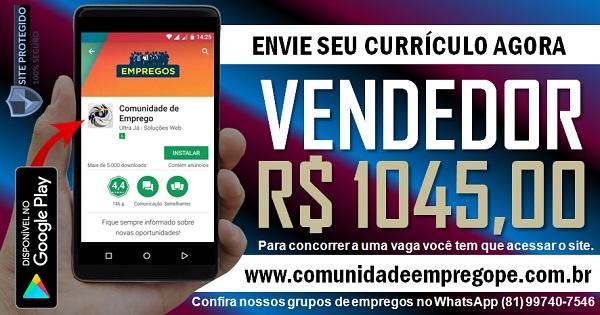 VENDEDOR COM SALÁRIO DE R$ 1045,00 PARA ASSISTÊNCIA TÉCNICA NA CIDADE UNIVERSITÁRIA
