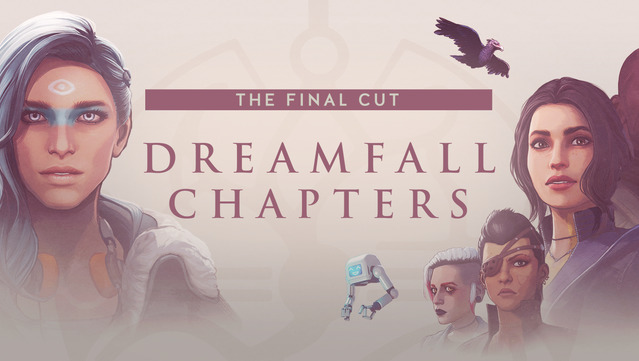 Dreamfall Chapters: The Final Cut v.5.7.8