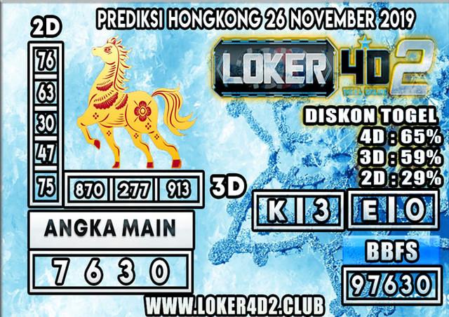PREDIKSI TOGEL HONGKONG POOLS LOKER4D2 26 NOVEMBER 2019
