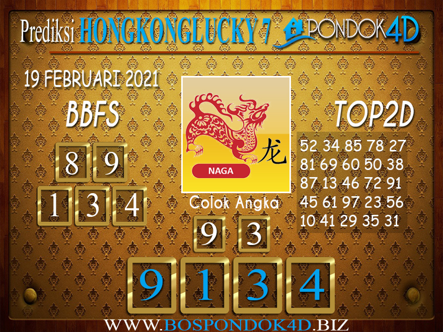 Prediksi Togel HONGKONG LUCKY 7 PONDOK4D 19 FEBRUARI 2021
