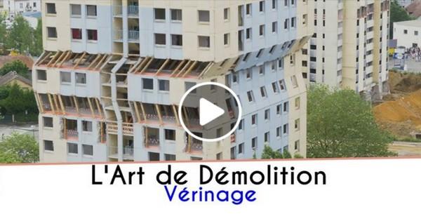 L'Art de démolition par Vérinage
