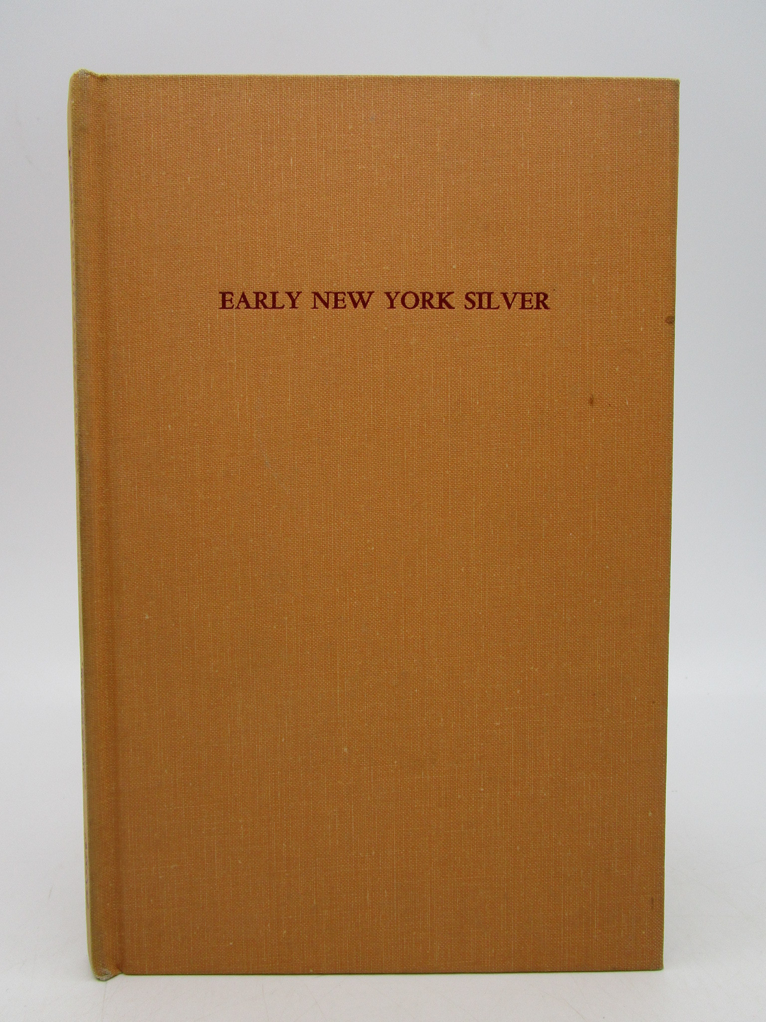 Image for An Exhibition of Early New York Silver (The Metropolitan Museum of Art)
