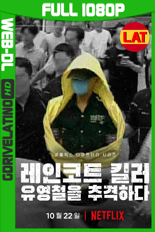 El Asesino Del Impermeable: La Captura De Un Depredador Coreano (2021) Temporada 01 NF WEB-DL 1080p Latino-Coreano MKV