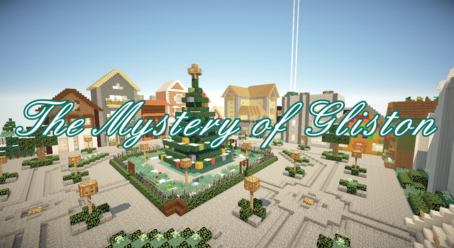 The Mystery of Gliston [1.8]