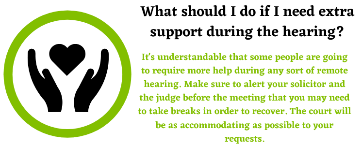 extra support about the remote hearing and personal injury claims