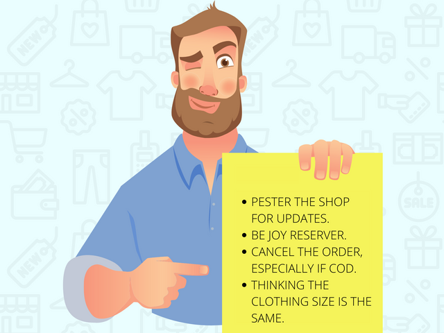 PESTER-THE-SHOP-FOR-UPDATES-BE-JOY-RESERVER-CANCEL-THE-ORDER-ESPECIALLY-IF-COD-THINKING-THE-CLOTHING