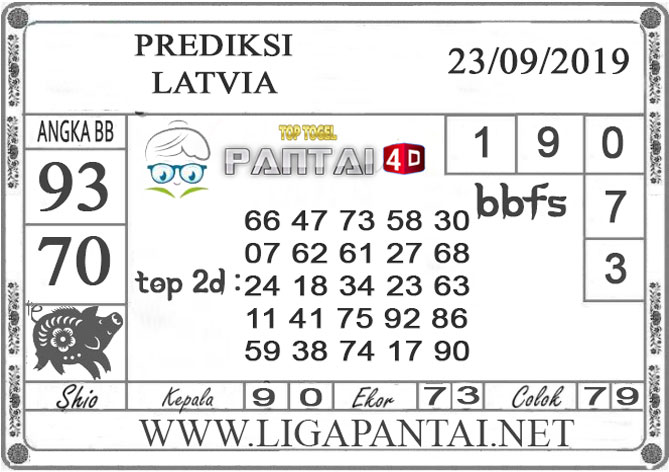 "PREDIKSI TOGEL ""LATVIA"" PANTAI4D 23 SEPTEMBER 2019"