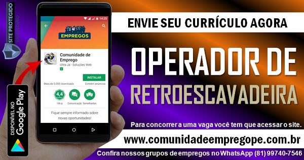OPERADOR DE RETROESCAVADEIRA COM SALÁRIO R$ 1592,70 PARA EMPRESA DE SERVIÇOS