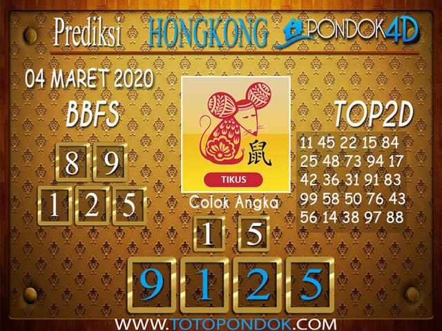 Prediksi Togel HONGKONG PONDOK4D 04 MARET 2020