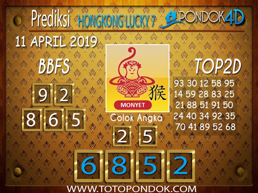 Prediksi Togel HONGKONG LUCKY 7 PONDOK4D 11 APRIL 2019