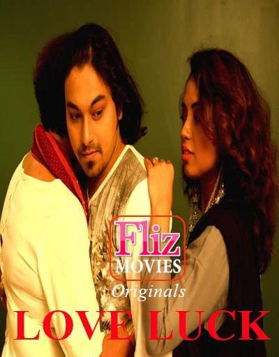Love Luck (2020) S01E02 Hindi Filz Movies Web Series 720p HDRip 230MB Download