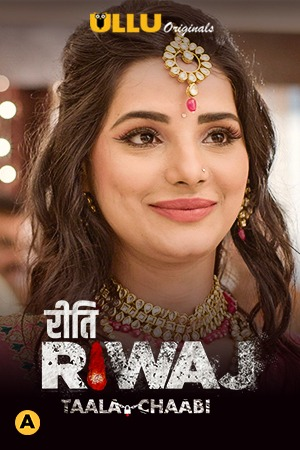 18+ Riti Riwaj (Taala Chaabi Part 7 (2021) Ullu Originals Hot Web Series S01 Complete HDRip – 720p 480p –  470MB 240MB – Download