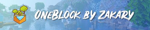Oneblock by Zakary