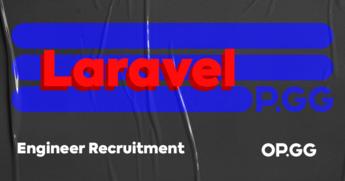 [오피지지] 인정받는 Laravel Engineer의 꿈! 오피지지에서 이루세요🏆