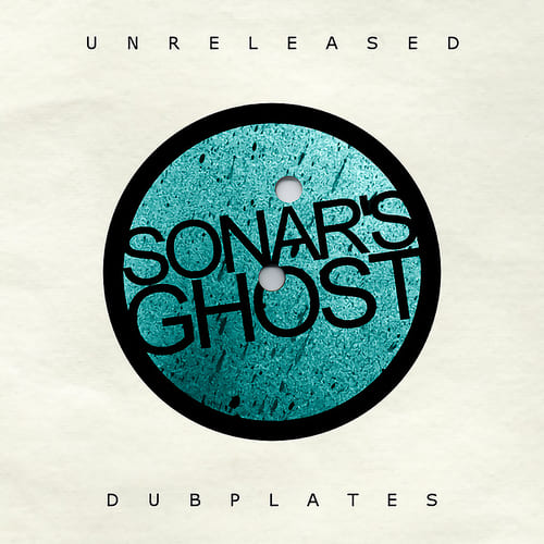 Download Sonar's Ghost - Unreleased Dubplates mp3