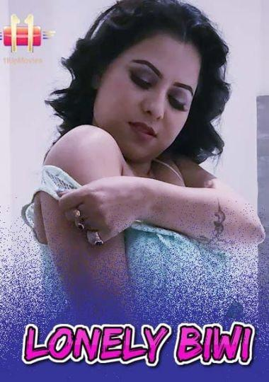 18+ Lonely Biwi (2021) Hindi Short Film 720p HDRip 150MB Dwonload
