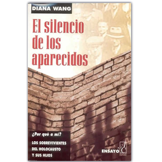 EL SILENCIO DE LOS APARECIDOS POR DIANA WANG