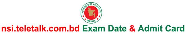 nsi.teletalk.com.bd Exam Date & Admit Card