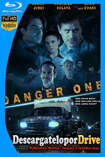 Danger One (2018) [1080p] [Latino] [1 Link] [GDrive] [MEGA]