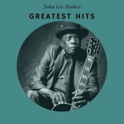 John Lee Hooker - Greatest Hits (2020)