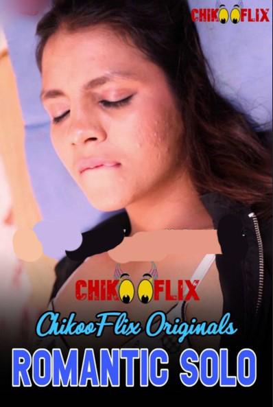 Romantic Solo 2020 ChikooFlix Originals Hindi Video 720p HDRip 60MB Download