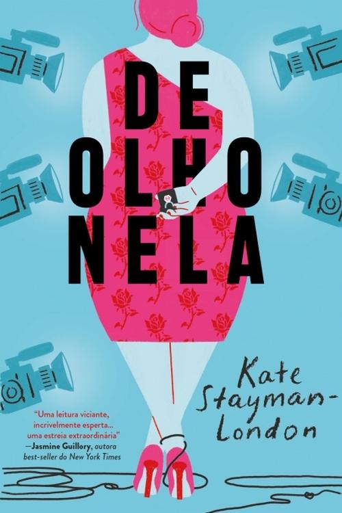 Resenha #408 De Olho Nela – Kate Stayman-London @editoraparalela @cialetras